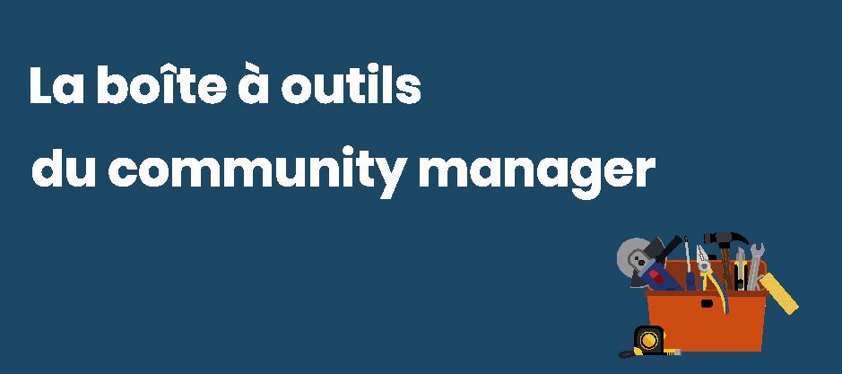 la-boite-à-outils-du-community-manager