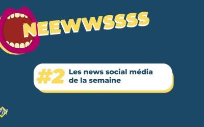 Veille social média #2